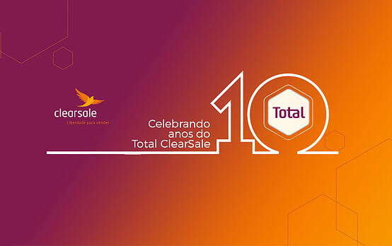 Gestão Total ClearSale completa 10 anos
