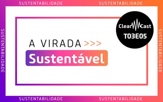 sustentabilidade; virada sustentavel; impacto social; impacto ambiental