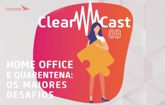 clearcast; home office; quarentena