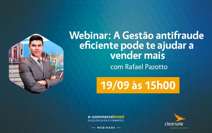 Coordenador comercial da ClearSale ministra webinar sobre gestão antifraude como ferramenta para alavancar vendas