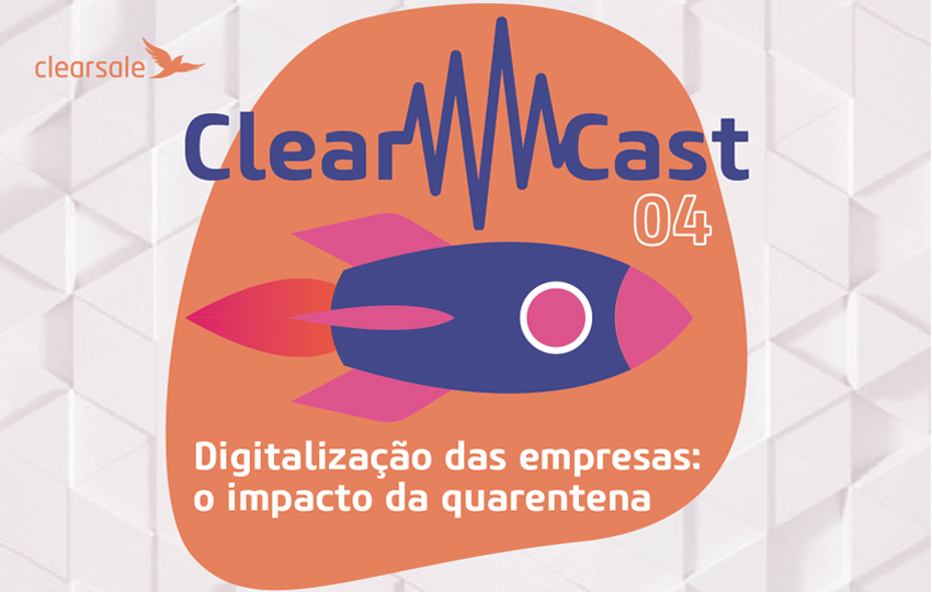 clearcast; podcast; quarentena
