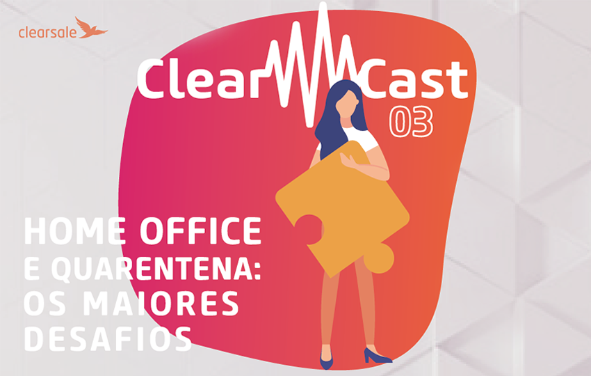clearcast; home office; quarentena